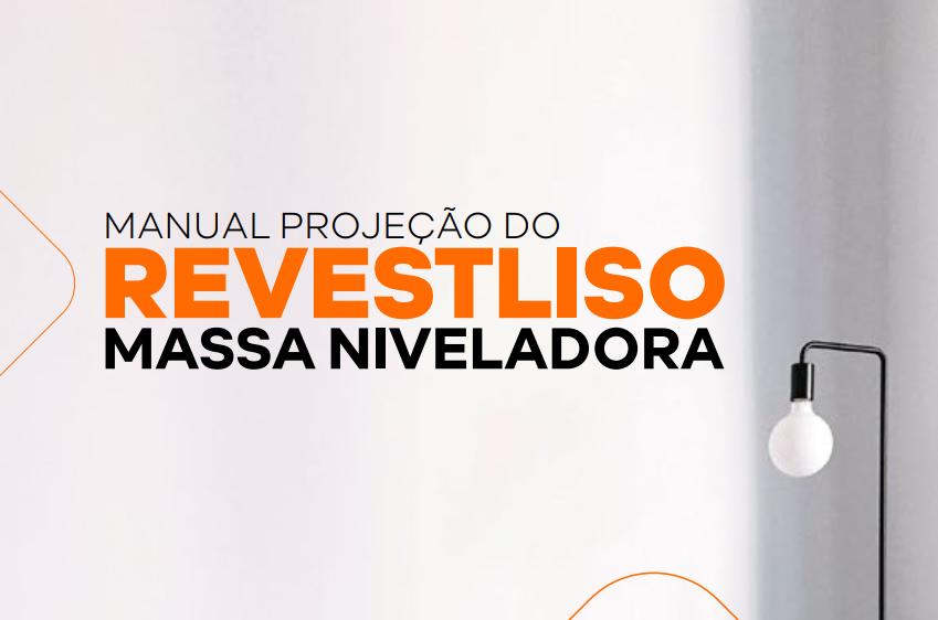 MANUAL PROJEÇÃO DO REVESTLISO MASSA NIVELADORA